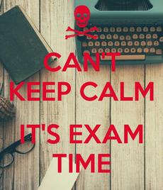 Exam time - panic ahead